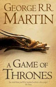 A Game of Thrones Book 1 of A Song of Ice and Fire