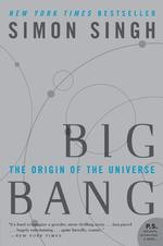 Big Bang : The Origin of the Universe (Reprint)