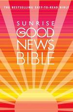 Sunrise Good News Bible: (GNB) (New)