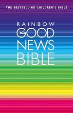 Rainbow Good News Bible (New)