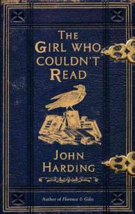 Girl Who Couldn't Read -- Hardback
