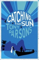 Catching the Sun -- Paperback