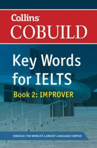 Cobuild Key Words for IELTS: Book 2 Improver: IELTS 5.5-6.5 (B2+): Bk. 2: Foundation Level (Collins English for IELTS)