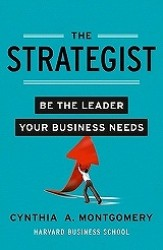 Strategist : Be the Leader Your Business Needs -- Paperback