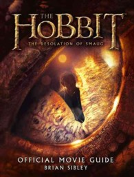 Hobbit: the Desolation of Smaug - Official Movie Guide (Hobbit: the Desolation of Smaug) -- Paperback