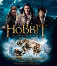 The Hobbit: the Desolation of Smaug - Visual Companion (Hobbit: the Desolation of Smaug)