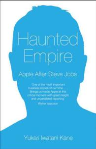 Haunted Empire : Apple after Steve Jobs (OME C-FORMAT)