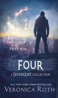 Four: a Divergent Collection -- Hardback