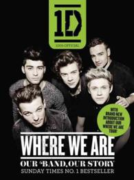 One Direction: Where We Are (100% Official) : Our Band, Our Story ( OME ) (EXPORT)