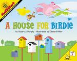 A House for Birdie : Understanding Capacity (Mathstart)
