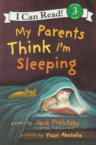 My Parents Think I'm Sleeping (I Can Read. Level 3) (Reprint)
