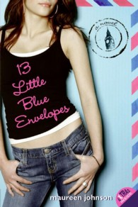 13 Little Blue Envelopes (Reissue)