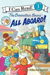 The Berenstain Bears All Aboard! (I Can Read. Level 1)