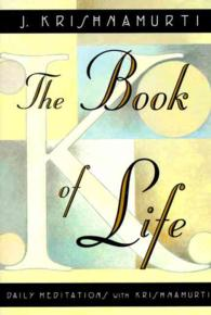 The Book of Life : Daily Meditations with Krishnamurti