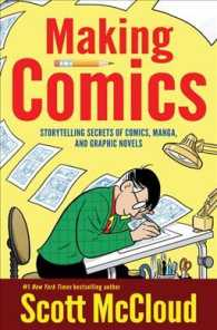 Making Comics : Storytelling Secrets of Comics, Manga, and Graphic Novels