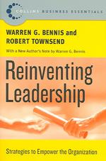 Reinventing Leadership : Strategies to Empower the Organization (Collins Business Essentials) (Reprint)