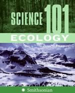 Science 101 : Ecology (Science 101)