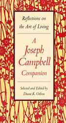 A Joseph Campbell Companion : Reflections on the Art of Living (Reprint)