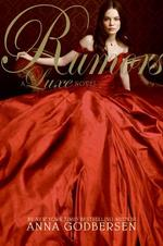 Rumors : A Luxe Novel (Luxe Novel) (Reprint)