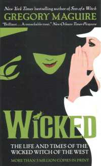 Wicked : The Life and Times of the Wicked Witch of the West (Reprint)