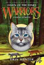 Fading Echoes (Warriors)