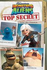 Monsters VS. Aliens: Top Secret (Monsters Vs. Aliens)