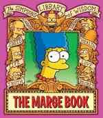 The Marge Book (The Simpsons Library of Wisdom) (Original)
