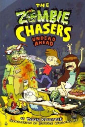 Undead Ahead (Zombie Chasers) (Reprint)