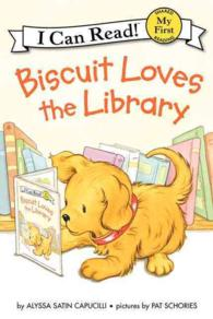 Biscuit Loves the Library (Biscuit My First I Can Read)
