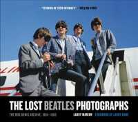 The Lost Beatles Photographs : The Bob Bonis Archive, 1964-1966