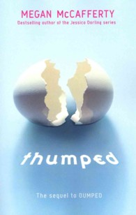 Thumped (Reprint)