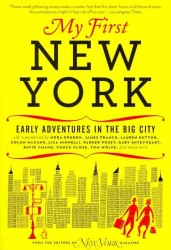 My First New York : Early Adventures in the Big City