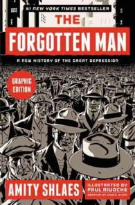 The Forgotten Man : A New History of the Great Depression