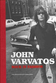John Varvatos : Rock in Fashion