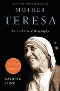 Mother Teresa : An Authorized Biography (REV UPD)