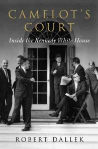 Camelot's Court : Inside the Kennedy White House