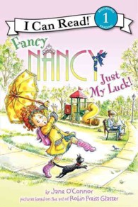 Just My Luck! (Fancy Nancy I Can Read)