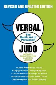 Verbal Judo : The Gentle Art of Persuasion (Updated)