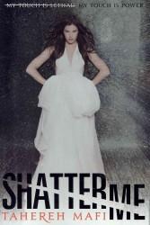 Shatter Me (OME) (INTERNATIONAL)