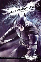 The Dark Knight Rises : The Junior Novel (Dark Knight Rises)