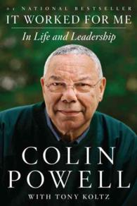It Worked for Me : In Life and Leadership (Reprint)