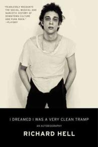 I Dreamed I Was a Very Clean Tramp : An Autobiography (Reprint)
