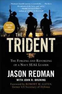 The Trident : The Forging and Reforging of a Navy Seal Leader (Reprint)