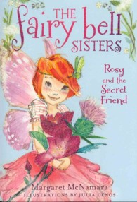 Rosy and the Secret Friend (Fairy Bell Sisters)