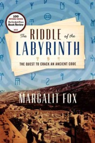 The Riddle of the Labyrinth : The Quest to Crack an Ancient Code