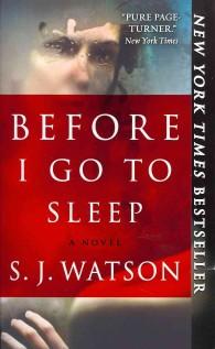 Before I Go to Sleep (Reprint)