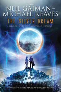 The Silver Dream : An Interworld Novel ( OME ) (INTERNATIONAL)