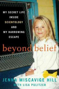 Beyond Belief : My Secret Life inside Scientology and My Harrowing Escape (OME C-FORMAT)