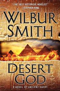 Desert God : A Novel of Ancient Egypt