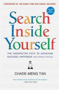 Search inside Yourself : The Unexpected Path to Achieving Profits, Happiness (And World Peace) (OME A-FORMAT)